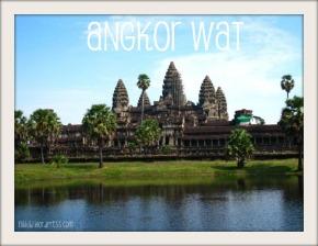 Angkor Whaaat? {Siem Reap,Cambodia}